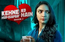 Kehne Ko Humsafar Hain Season 3 Trailer out, Cast, Release Date, Story