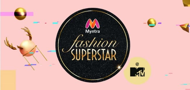 Myntra Fashion Superstar Registration: How to Participate MTV Contest 2