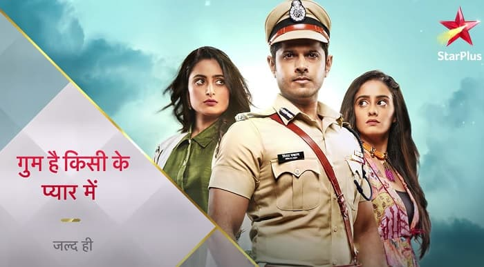 Gum Hai Kisi Ke Pyaar Mein Start Date, Timing, Promo, Cast on Star Plus