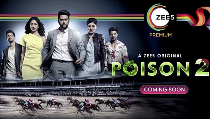 ZEE5 Poison 2 Cast, Story, Cast, Release Date, Trailer, Where To Watch?