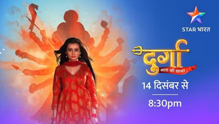 Star Bharat Durga Start Date, Timing, Cast, Storyline, Schedule, Promo