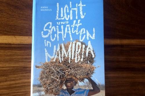 """Buchtitel """"Licht und Schatten in Namibia"""""""