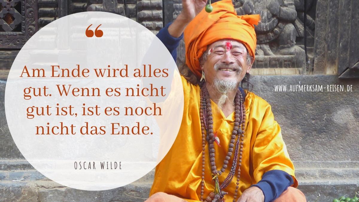 Zitat von Oscar Wilde mit Foto aus Nepal