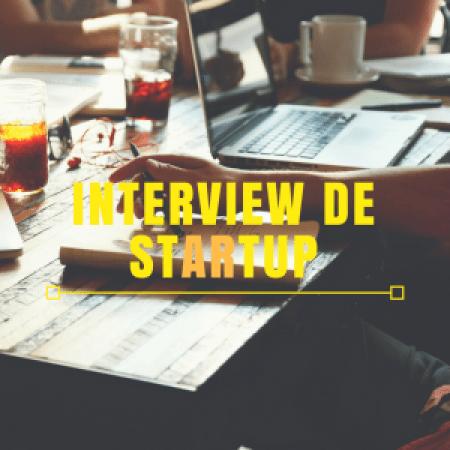 Interview de stARtup