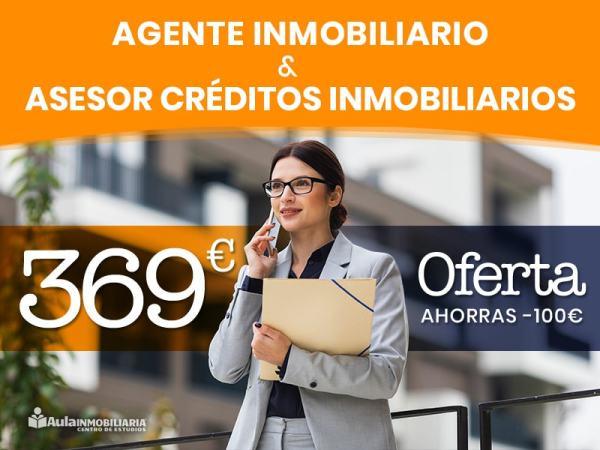 PACK Agente inmobiliiario + Asesor de créditos inmobiliarios