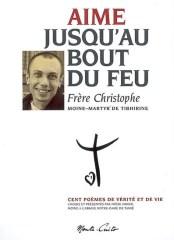 fr.Christopue : Aime jusqu'au bout du feu