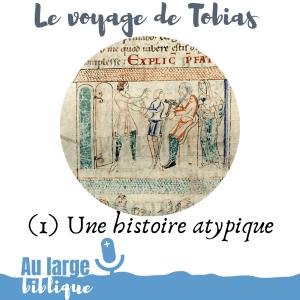 Le voyage de Tobias (podcast) Une histoire atypique