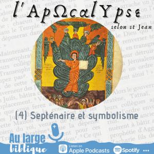Read more about the article L'Apocalypse (4) Septénaire et symbolisme