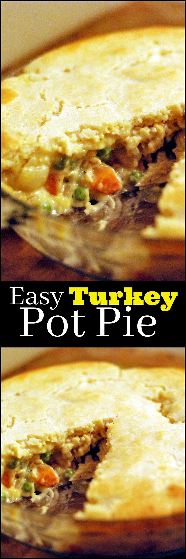 Easy Turkey Pot Pie Aunt Bee S Recipes