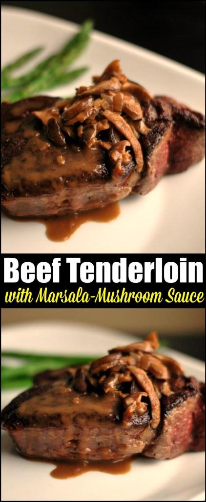 Beef Tenderloin With Marsala Mushroom Sauce Aunt Bee S