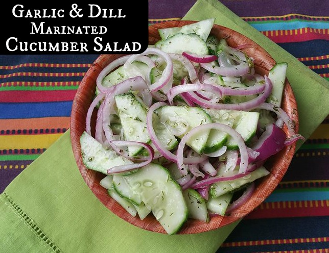 Garlic and Dill Marinated Cucumber Salad | Aunt Bee's Recipes