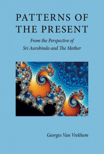 Patterns of the Present by Georges Van Vrekhem