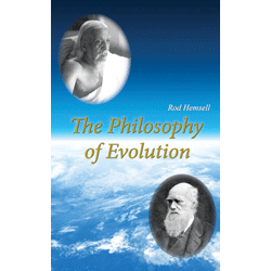 Philosophy of Evolution by Rod Hemsell