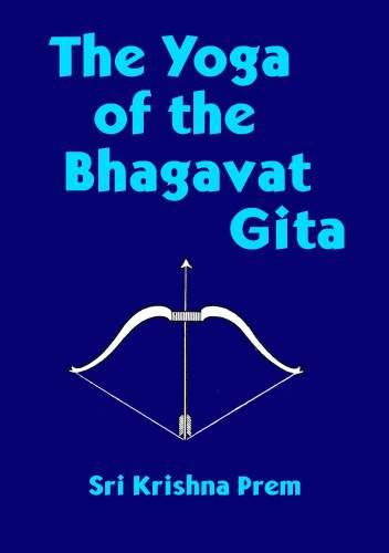 The Yoga of Bhagavat Gita