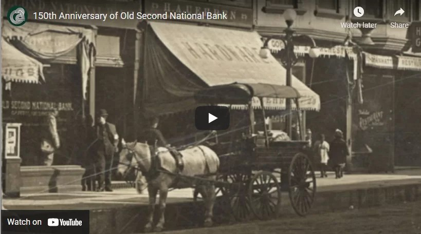 Video: 150th Anniversary of Old Second National Bank