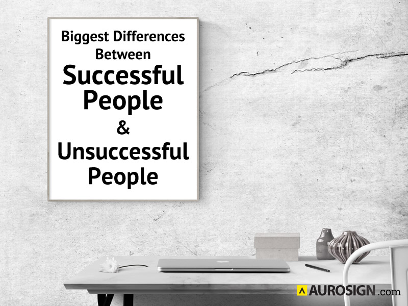 Biggest Differences Between Successful People and Unsuccessful People