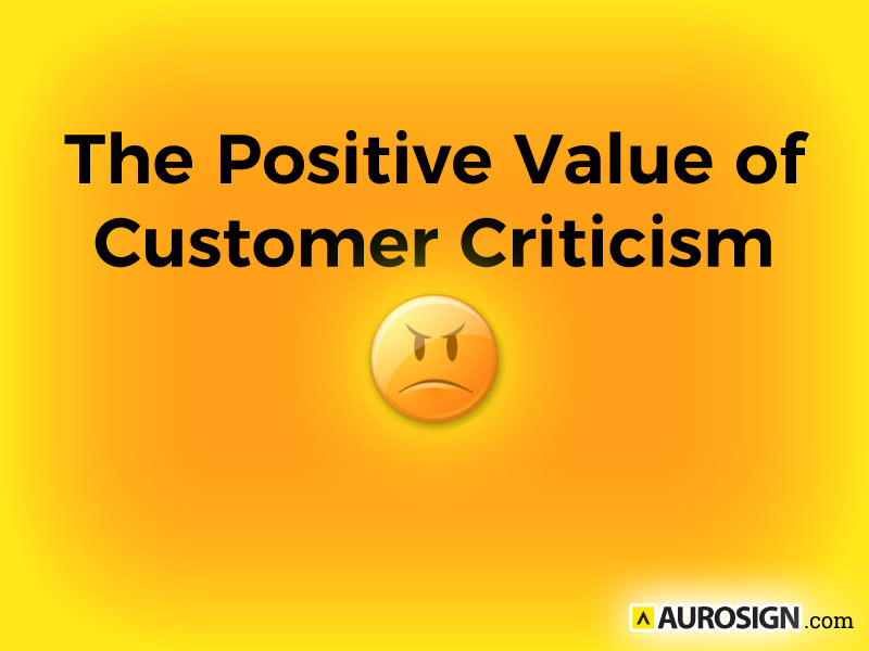 The Positive Value of Customer Criticism