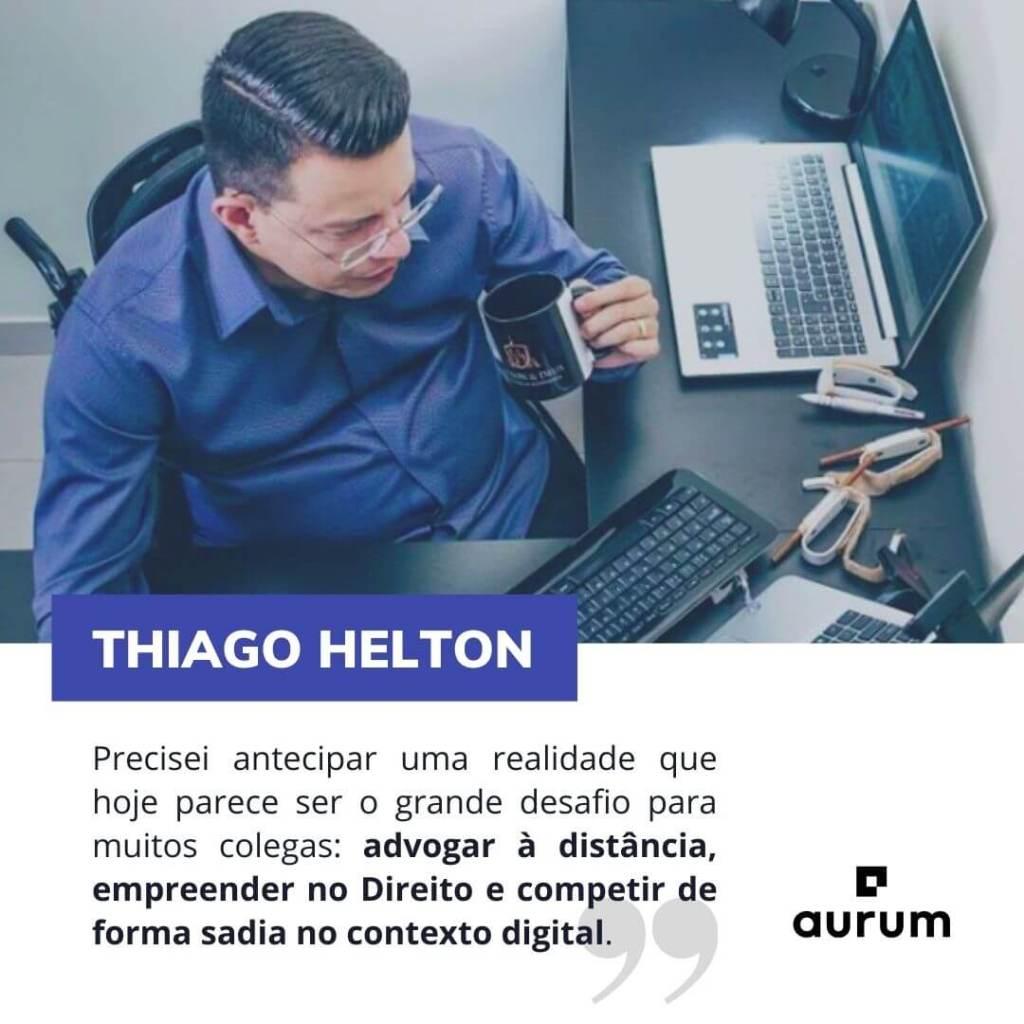 Thiago Helton inovou na advocacia digital