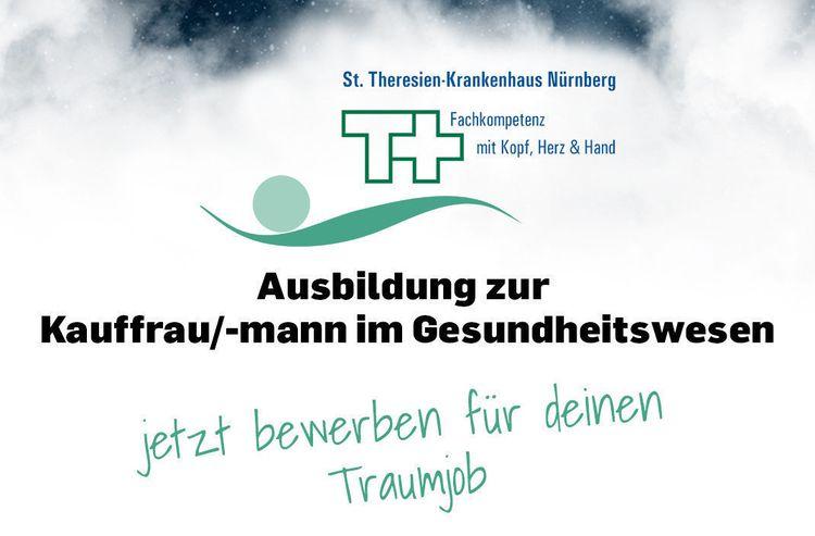 Ausbildung Kauffrau Mann Im Gesundheitswesen M W D Bei St Theresien Krankenhaus Nurnberg Gemeinnutzige Gmbh In Nurnberg