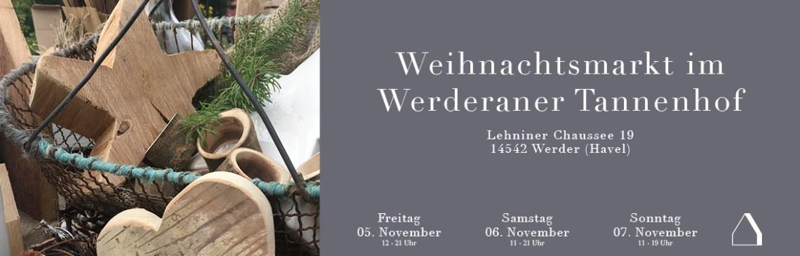 C&C HOLZMANUFAKTUR - Weihnachtsmarkt im Werderaner Tannenhof vom 05. bis 07. November 2021