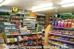 Wanted Convenience Stores for Sale