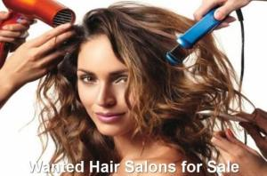 Wanted Hair Salons for Sale