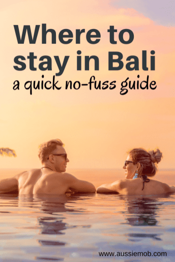 Where to stay in Bali - a quick no-fuss guide (1)