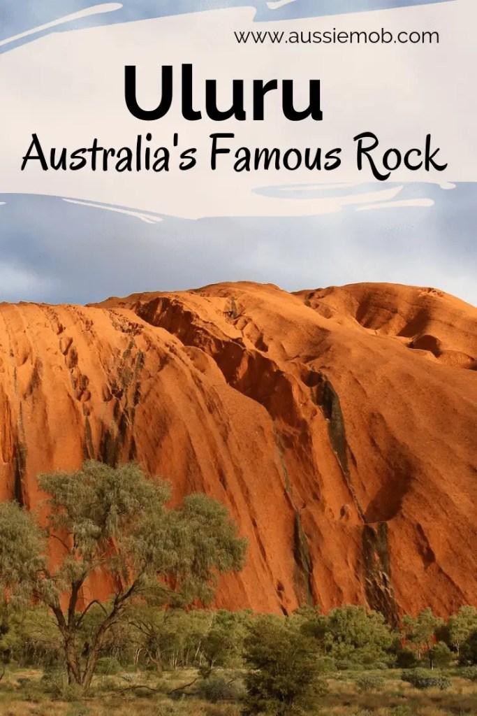 Uluru - Australia's most famous rock