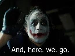 joker here we go