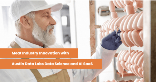 Meat industry SaaS with Austin Data Labs