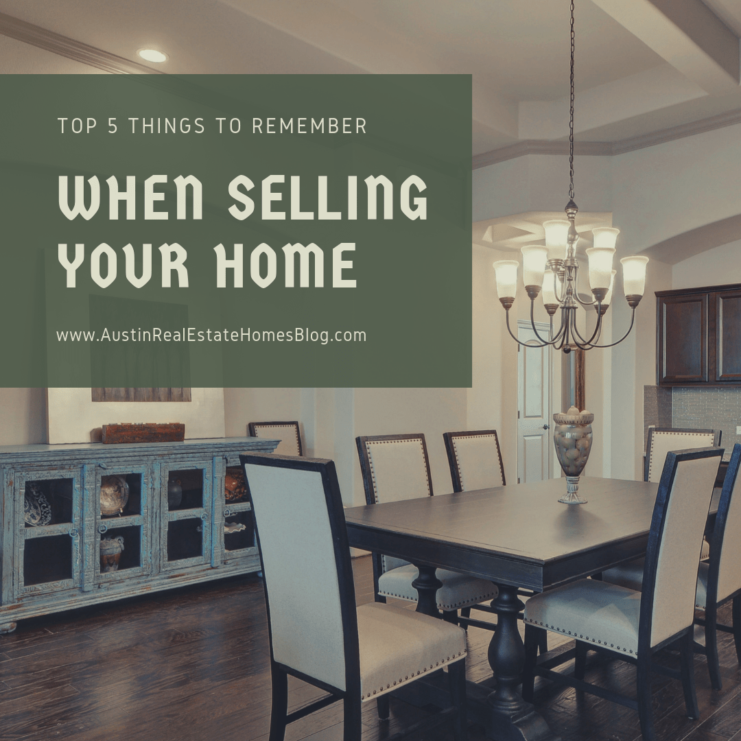 things to remember when selling home
