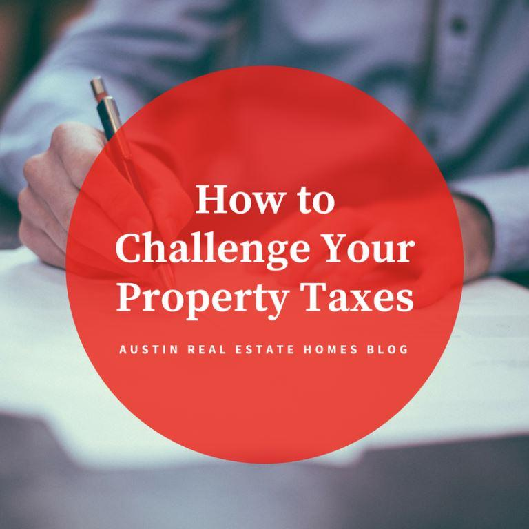 How To Challenge Your Property Taxes in Austin