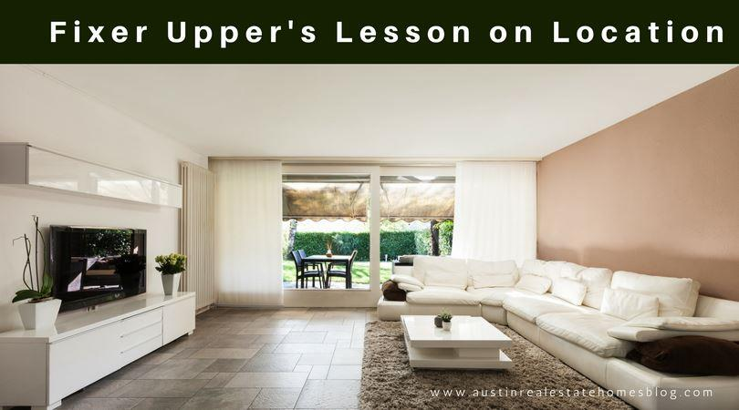 Fixer Upper's Lesson on Location When Buying a Home