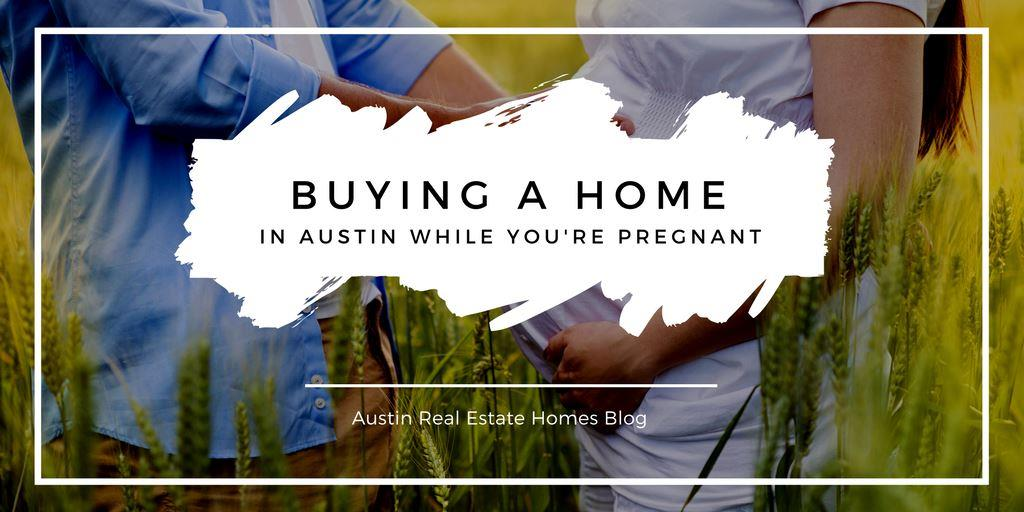 buying a home while pregnant