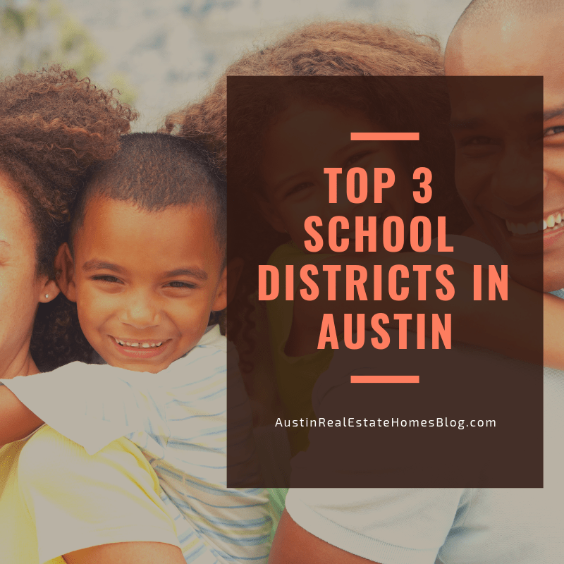 top 3 school districts austin