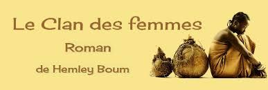 Le clan des femmes  par HEMLEY BOUM