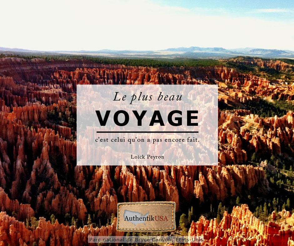 Le plus beau voyage c'est celui qu'on a pas encore fait