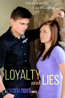 LOYALTY AND LIES - Erica Cameron & Lani Woodland