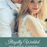 Order Illegally Wedded and Get a Bonus Billionaire Novel