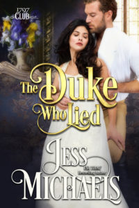 The Duke Who Lied by Jess Michaels