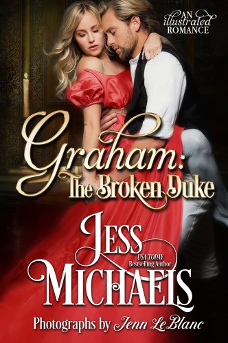Graham: The Broken Duke (An Illustrated Romance) by Jess Michaels