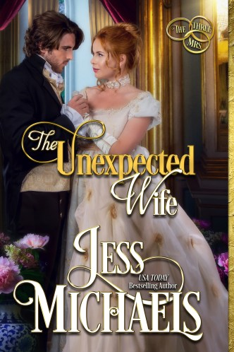 The Unexpected Wife by Jess Michaels