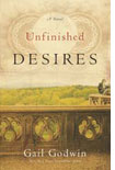 Unfinished Desires by Gail Godwin