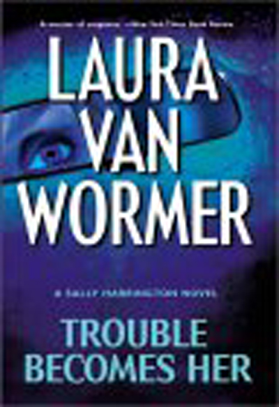Trouble Becomes Her