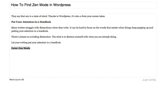 Cluttered Zen Mode in WordPress