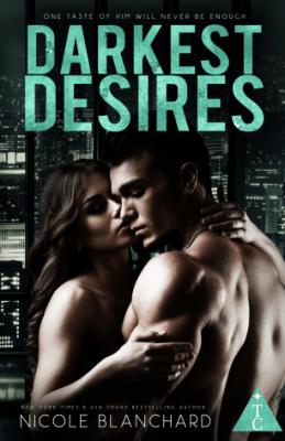 Darkest Desires by Nicole Blanchard