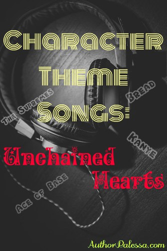Character Theme Songs: Unchained Hearts