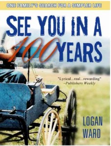 See You in a Hundred Years by Logan Ward