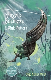 Angelic Business 1. Pink Matters