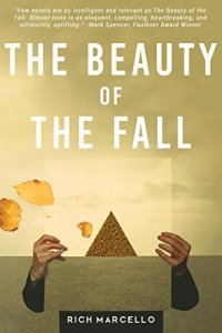 Cover of the Beauty of the Fall by Rich Marcello